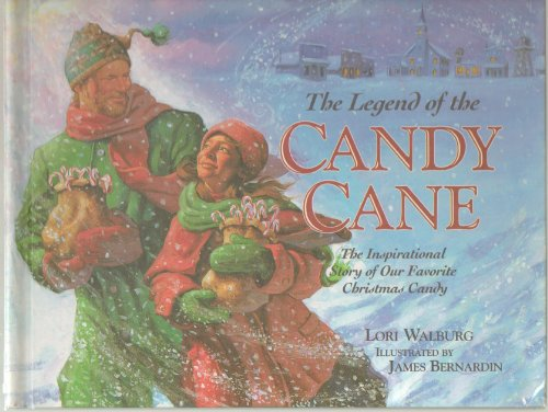 The Legend of the Candy Cane - A Little Girl & a Mysterious Stranger Tell the Story to a Small Prairie Town During Christmas Time - Hardcover - First Edition, - Town During Small Christmas