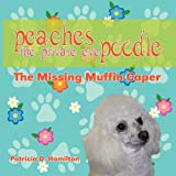 Peaches the Private Eye Poodle, Pat Hamilton, 1606932772