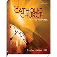 The Catholic Church: A Brief Popular History