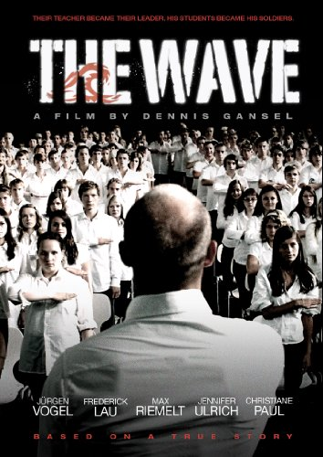 The Wave (Die Welle) (2008 Wave)