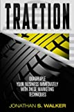 img - for Traction: Quadruple Your Business Immediately With These Marketing Techniques book / textbook / text book