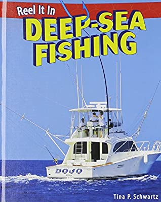 Deep-Sea Fishing (Reel It in)