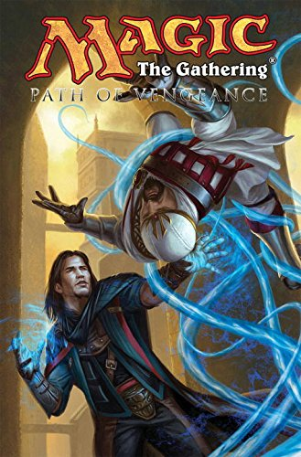 Magic: The Gathering Volume 3: Path of Vengeance pdf