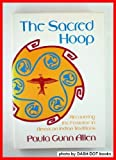 The Sacred Hoop : Recovering the Feminine in American Indian Traditions, Allen, Paula Gunn, 0807046000