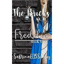 Apt. A1: Freddie (The Bricks Book 4)