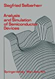 Analysis and Simulation of Semiconductor Devices, S. Selberherr, 3709187540