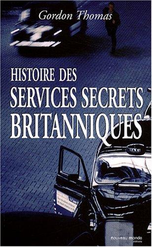 Histoire des services secrets britanniques - Gordon Thomas