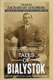img - for Tales of Bialystok: A Jewish Journey from Czarist Russia to America book / textbook / text book