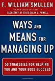 img - for Ways and Means for Managing Up: 50 Strategies for Helping You and Your Boss Succeed Hardcover April 16, 2014 book / textbook / text book