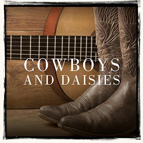 Cowboys and Daisies