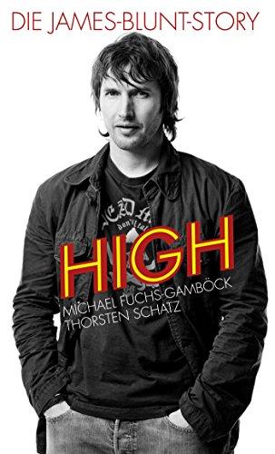 High: Die James-Blunt-Story (German Edition)