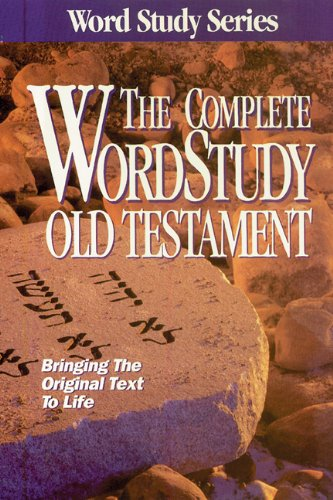 The Complete Word Study Old Testament (Word Study Series) (New Testament Use Of The Old Testament)