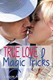 True Love and Magic Tricks (Beds series Book 4)