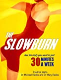 img - for The Slow Burn : Fitness Revolution book / textbook / text book