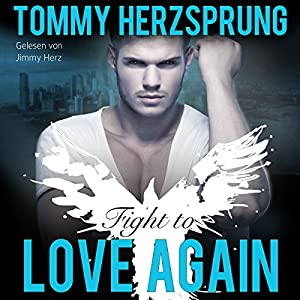 Fight to Love Again (German Edition) Hörbuch