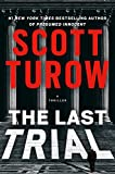 Book cover from The Last Trial (Kindle County) by Scott Turow