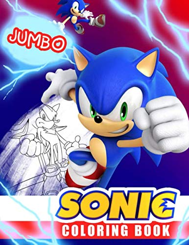 Sonic Coloring Book: Super Sonic Coloring Book For Kids, Jumbo Coloring Book With Premium Quality -