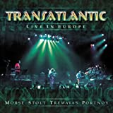 LIVE IN EUROPE by Transatlantic (2003-11-04)