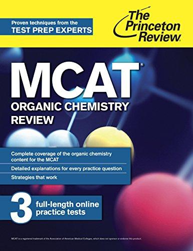 The Princeton Review MCAT Organic Chemistry Review (2nd 2015) [Princeton Review]