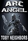 img - for ARC Angel (ARC Angel Series) book / textbook / text book