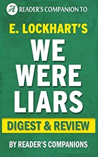 We Were Liars: A Digest of E. Lockharts Novel | Digest & Review