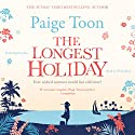 The Longest Holiday Audiobook by Paige Toon Narrated by Nicky Diss
