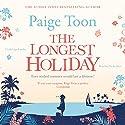 The Longest Holiday Hörbuch von Paige Toon Gesprochen von: Nicky Diss