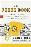 The Phone Book, Ammon Shea, 0399535934