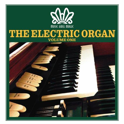 Music Hall Magic: The Electric Organ, Vol. 1