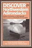 Discover the Northwestern Adirondacks, Barbara McMartin, 1888374306