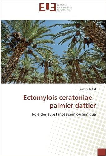 Livres gratuits Ectomylois ceratoniae - palmier dattier: Rôle des substances sémio-chimique pdf