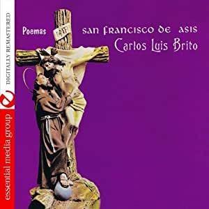 Poemas San Francisco De Asis (Digitally Remastered)