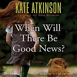 When Will There Be Good News? Audiobook