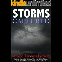 Captured Storms