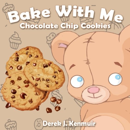 Bake With Me - Chocolate Chip Cookies ebook