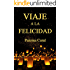 VIAJE A LA FELICIDAD: En un templo de Chiang Mai (Spanish Edition)