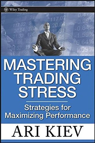 Mastering Trading Stress: Strategies For Maximizing Performance