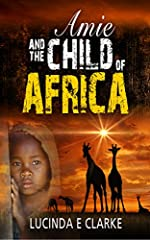 Amie sets out to rescue the foster child she lost during the civil war, but she has no idea of the dangers she will face. She finds herself alone in the bush with only her wits to protect her against Africa's wildlife. She has yet to discover...