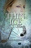 Thin Ice (Heart & Endurance Book 2)