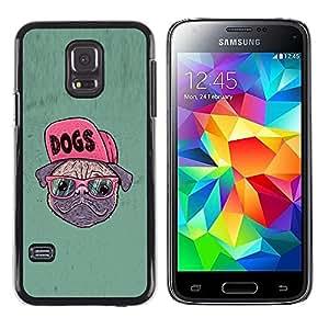Be Good Phone Accessory // Dura Cáscara cubierta Protectora Caso Carcasa Funda de Protección para Samsung Galaxy S5 Mini, SM-G800, NOT S5 REGULAR! // Dog Pug Funny Art Swag Style Gl