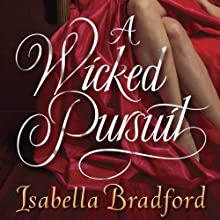 A Wicked Pursuit: A Breconridge Brothers Novel Audiobook by Isabella Bradford Narrated by Derek Perkins
