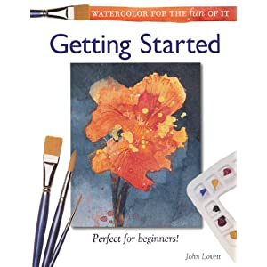Watercolor for the Fun of It: Getting Started