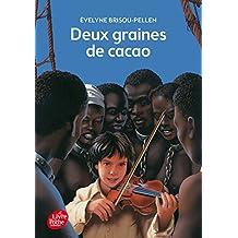 DEUX GRAINES DE CACAO