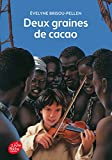 img - for Deux Graines De Cacao (French Edition) book / textbook / text book