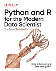 Python and R for the Modern Data Scientist: The Best of Both Worlds