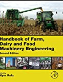 Handbook of Farm, Dairy and Food Machinery Engineering, , 012385881X