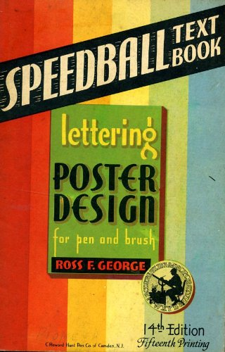 Speedball Lettering - Speedball Text Book-Lettering and Poster Design for pen and brush-14th Edition