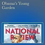 Obama's Young Garden | Henry Olsen