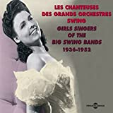Girls Singers of the Big Swing Bands 1936-1952