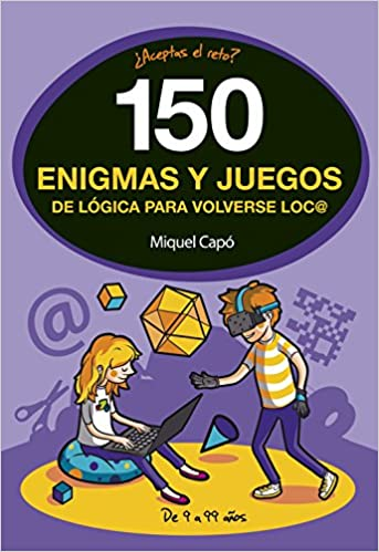 150 enigmas y juegos de lógica para volverse locos: Miquel Capó: 9788490438510: Amazon.com: Books